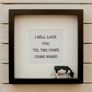 till-the-cows-come-home